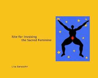 Rite for Invoking the Sacred Feminine